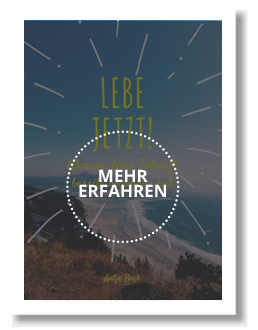 Antje Bach, E-Book, Lebe Jetzt –Warum deine Zukunft bereits begonnen hat