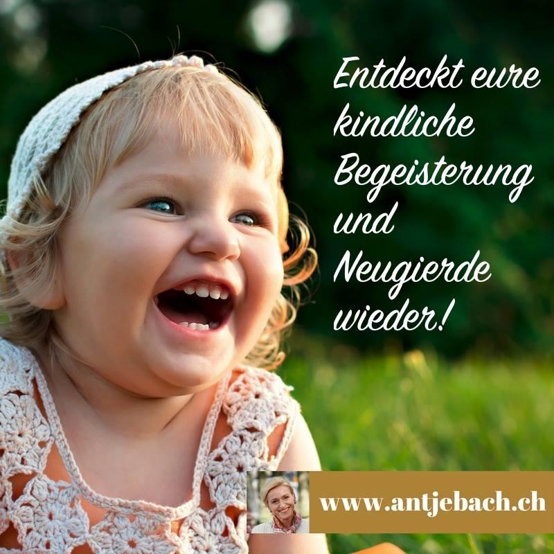 Antje Bach, Zitat, Zitatekarte, inspiriert, Begeisterung, Neugierde, Kind, kindlich, Arbeit, Unternehmen, Motivation, Eigenverantwortung