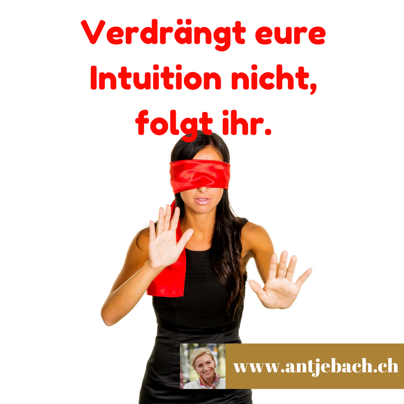 Antje Bach, Intuition, inspiriert, Zitat, Zitatekarte, Verdrängung, Verhalten, Menschen